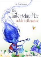 Kinderbuch #29 : Der Tintenschnüffler und die Weltenweber von Iris Deitermann