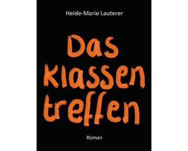 Rezension: Das Klassentreffen von Heide-Marie Lauterer