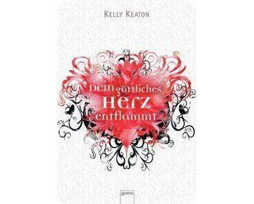 [Rezension] Dein göttliches Herz entflamm von Kelly Keaton (Gods & Monsters #1)