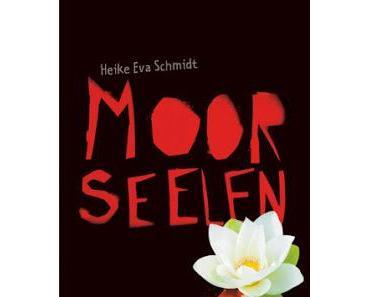 ♡ Rezension: Moorseelen von Heike Eva Schmidt ♡