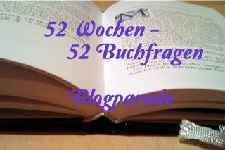 52 Wochen - 52 Buchfragen Woche 6