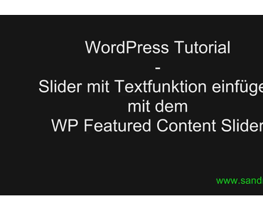 WordPress Tutorial: WordPress Featured Content Slider