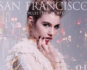 Preview - OPI - San Francisco Collection Herbst / Winter 2013