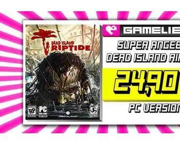 ANGEBOT – Dead Island Riptide UNCUT für 24,90€