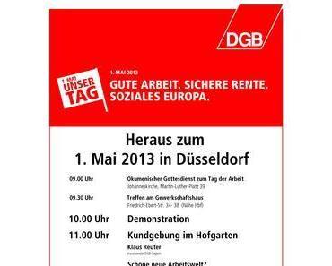 Bundesweite Kundgebungen am Tag der Arbeit: Aufruf des DGB-Düsseldorf zum 1. Mai 2013