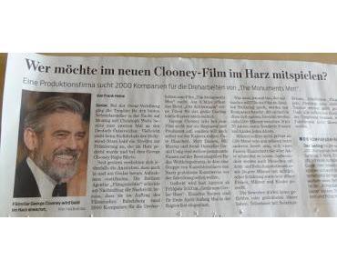 Der Harz im George Clooney Fieber!
