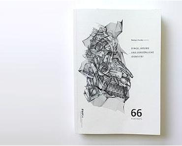 DESIGNLITERATUR: Dinge, Räume und persönliche Identität. 66 Porträts