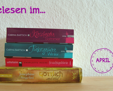 {What I read} Gelesen im...April