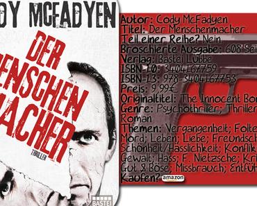 """ Rezension  """"Der Menschenmacher"""" von Cody McFadyen"""