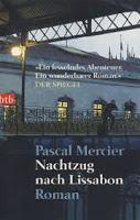 """Teil 1: Pascal Mercier's """"Nachtzug nach Lissabon"""""""