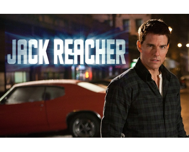 Review: JACK REACHER - Passendes Terrain für Tom Cruise