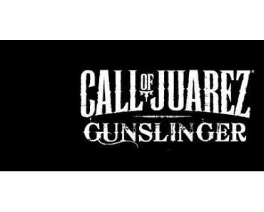 Call of Juarez: Gunslinger - Ab Morgen im Handel