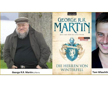 Game of Thrones - Großartiges George R.R. Martin-Event mit Tom Wlaschiha, Werner Fuchs und Denis Scheck