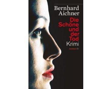 """Rezension: """"Die Schöne und der Tod"""" von Bernhard Aichner"""