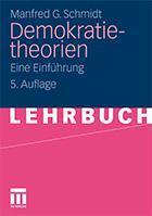 Buchbesprechnung: Manfred G. Schmidt - Demokratietheorien. Eine Einführung