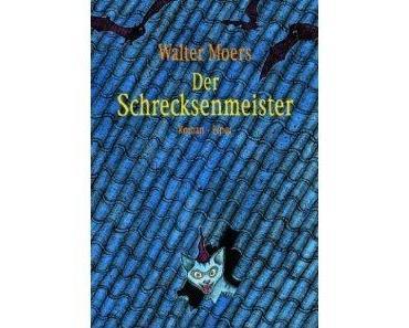 """""""Der Schrecksenmeister"""" (Walter Moers)"""