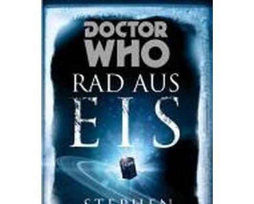{Rezension} Doctor Who – Rad aus Eis von Stephen Baxter