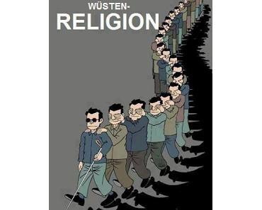 Religion: Wenn Blinde Blinden gehorchen...