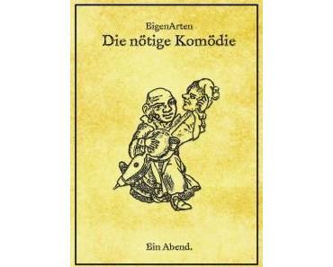 """… wenn man trotzdem lacht – """"Die nötige Komödie"""" im Rationaltheater"""