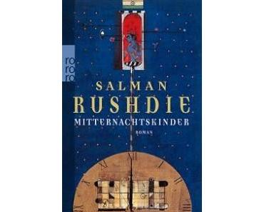 Salman Rushdie: Mitternachtskinder