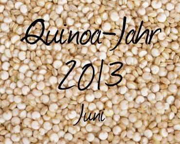 Mein Quinia-Jahr 2013: Juni-Rezept