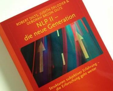 Endlich ist es da! NLP II – die neue Generation