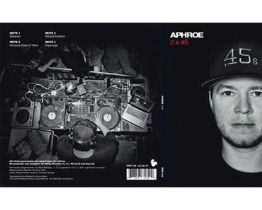 Aphroe veröffentlicht seine neue Platte 2×45