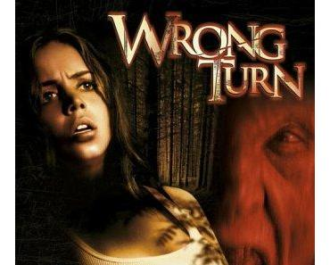 Review: WRONG TURN - Es ist angerichtet...