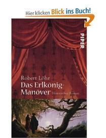 """""""Das Erlkönig - Manöver"""" - Robert Löhr"""