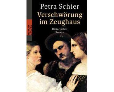 """[Rezension] """"Verschwörung im Zeughaus"""", Petra Schier (rororo)"""