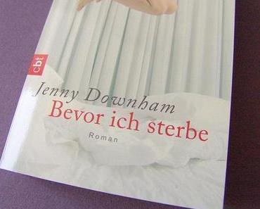 {What I read} Bevor ich sterbe