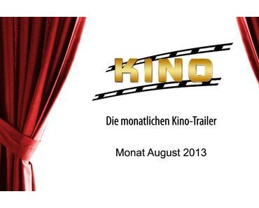 [Kino-Trailer] Die Kinohighlights 2013 - Monat August