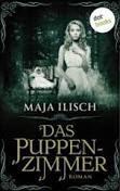 Maja Ilisch: Das Puppenzimmer