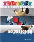 50 Designer für jeden Geschmack