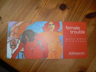 Bilder von Gudrun-Sophie Frommhage: Female trouble im Kunstverein Burgwedel bei Hannover im Kulturkaffee Rautenkranz, noch bis 1.9.2013