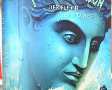 Percy Jackson: Der Fluch des Titanen - Rick Riordan