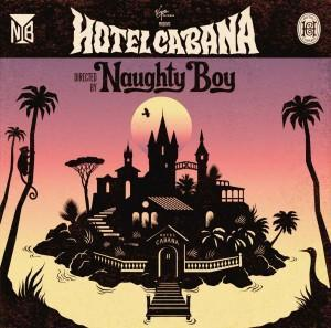 "Naughty  Boy checkt mit ""Hotel Cabana"" in den Charts ein"