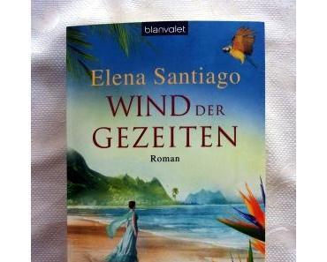 Wind der Gezeiten von Elena Santiago