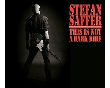 Stefan Saffer - This Is Not A Dark Ride