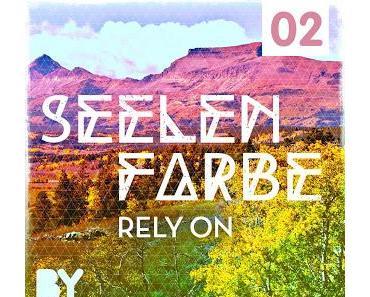 Ein Debüt bei dem die Sonne aufgeht, Release: Seelenfarbe - Rely On - BYA 02