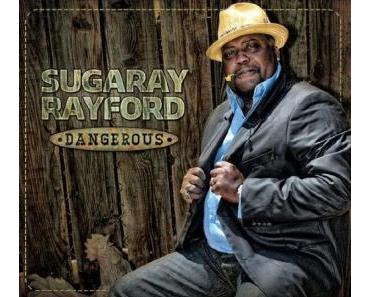 Sugaray Rayford - Dangerous