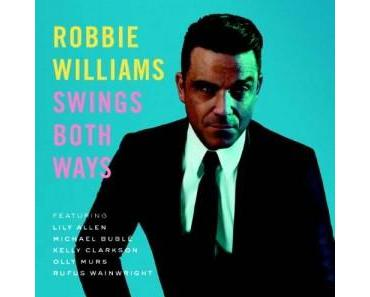 Robbie Williams hat den Swing