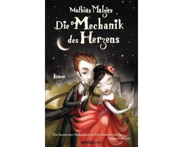"""Rezension: """"Die Mechanik des Herzens"""" von Mathias Malzieu"""