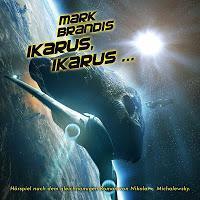 """Mark Brandis: Neue Infos zu """"Ikarus, Ikarus..."""" verfügbar"""