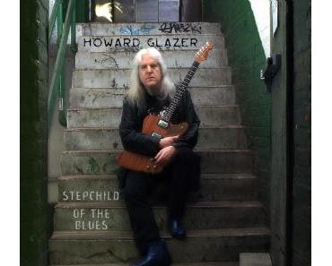 Howard Glazer - Stepchild of the Blues