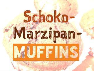 [Ju] Rezept | Schoko-Marzipan-Muffins