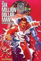 """Nach 36 Jahren: """"Der Sechs-Millionen-Dollar-Mann"""" bekommt sechste Staffel...als Comic"""