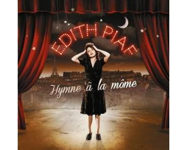 """In Memoriam an Edith Piaf """"Hymne á la môme"""""""