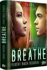 [Rezension] Breathe - Flucht nach Sequoia (Sarah Crossan)