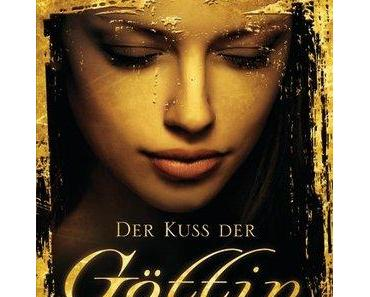 [Rezension] Der Kuss der Göttin von Aprilynn Pike (Earthbound #1)